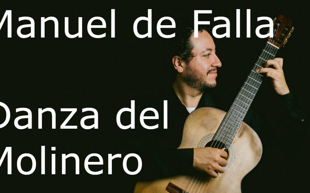 Manuel de Falla | Danza del Molinero (vídeo)