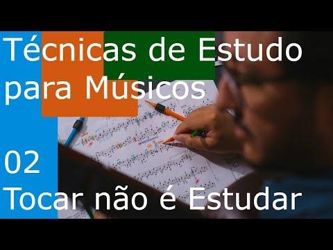 Técnicas de Estudo para Músicos (TEM 02) – Tocar não é Estudar