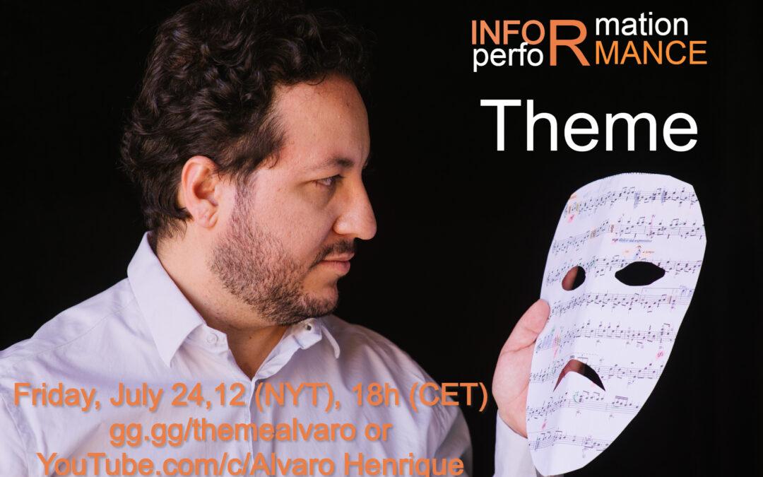 Informance: Theme